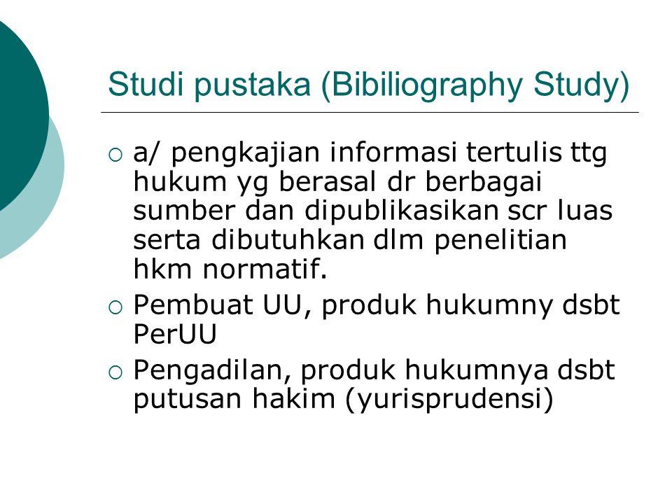 Studi pustaka (Bibiliography Study)