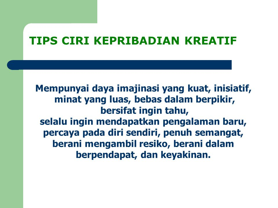 TIPS CIRI KEPRIBADIAN KREATIF