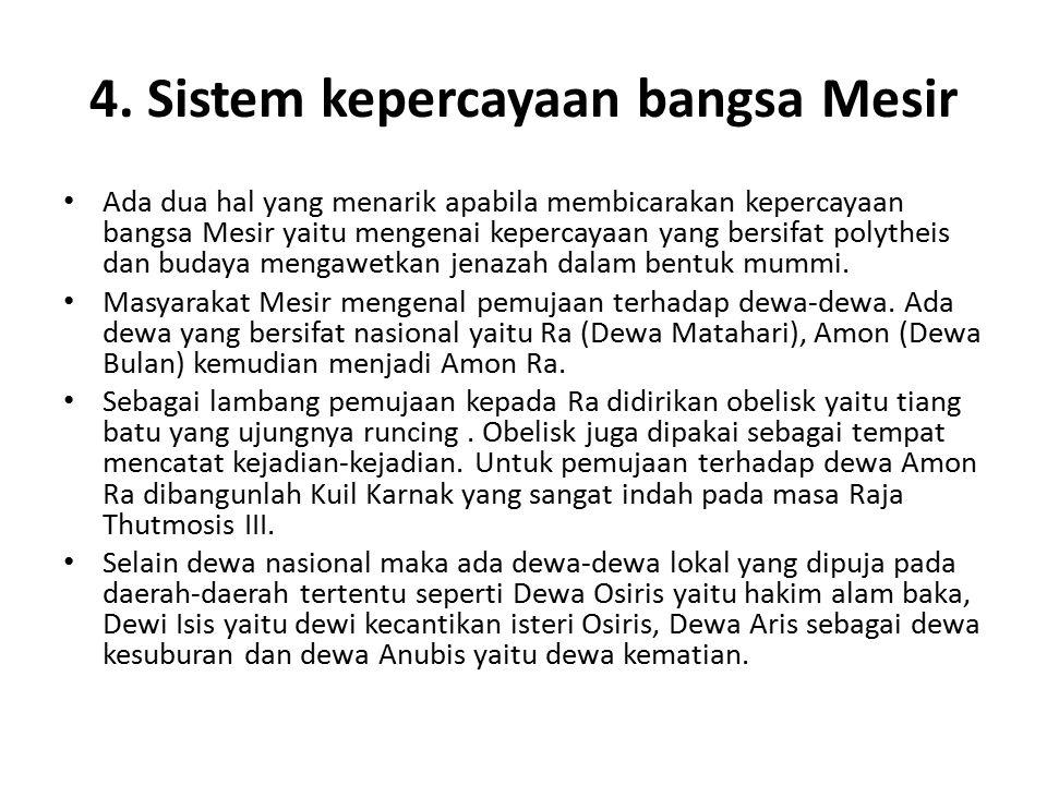 4. Sistem kepercayaan bangsa Mesir