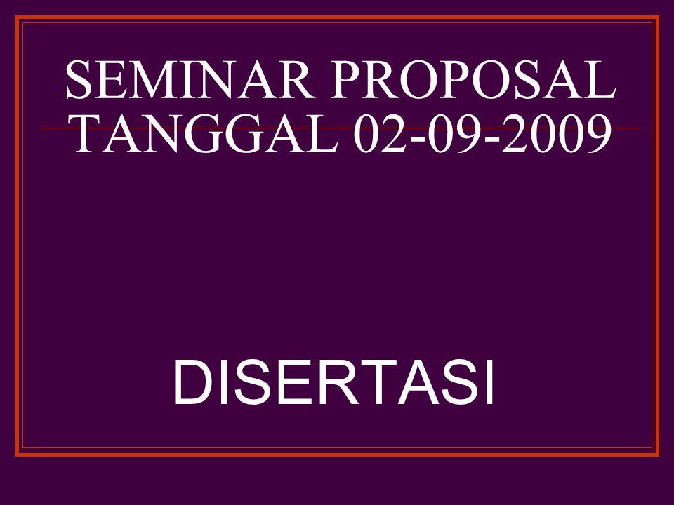 SEMINAR PROPOSAL TANGGAL 02-09-2009