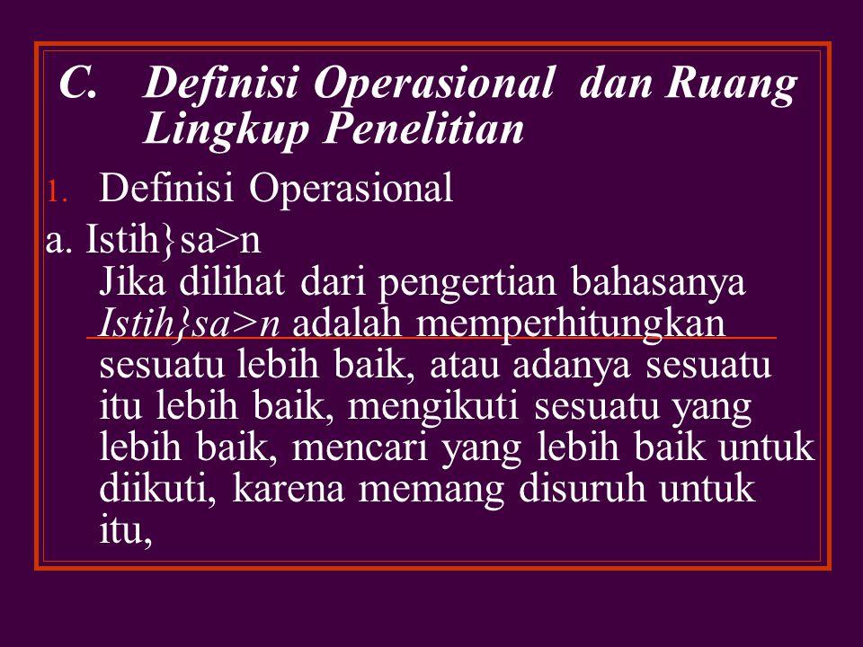 C. Definisi Operasional dan Ruang Lingkup Penelitian