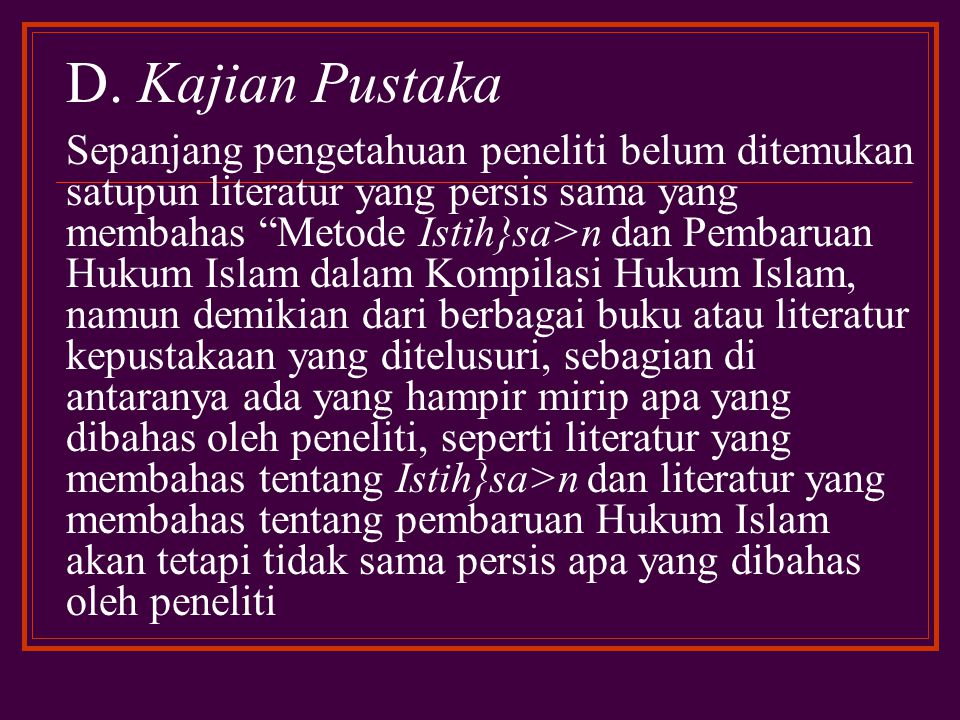 D. Kajian Pustaka