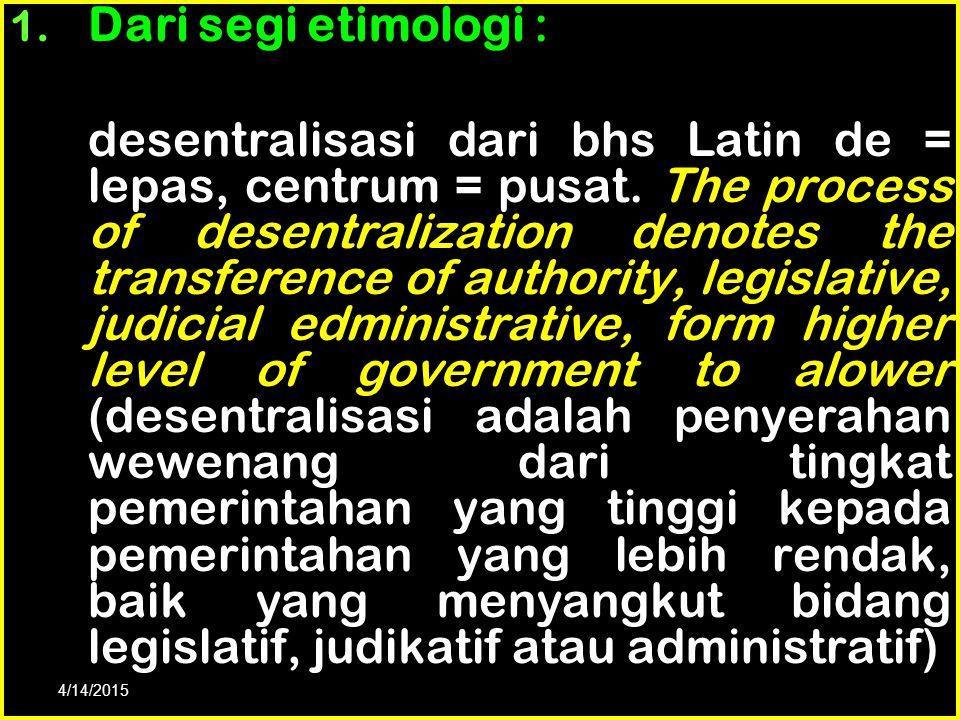 Dari segi etimologi :