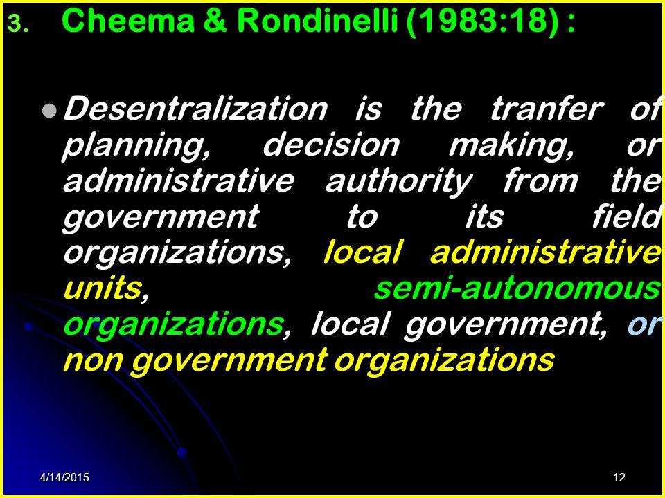 Cheema & Rondinelli (1983:18) :
