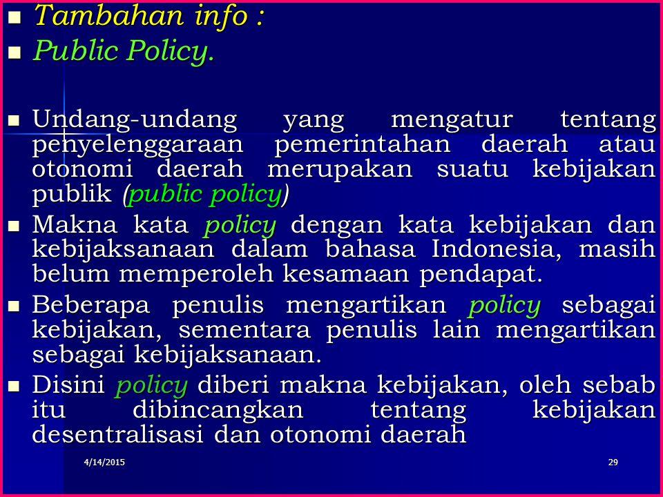 Tambahan info : Public Policy.