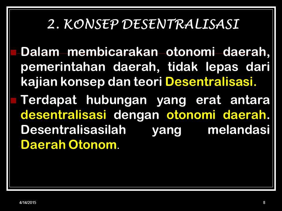 2. KONSEP DESENTRALISASI