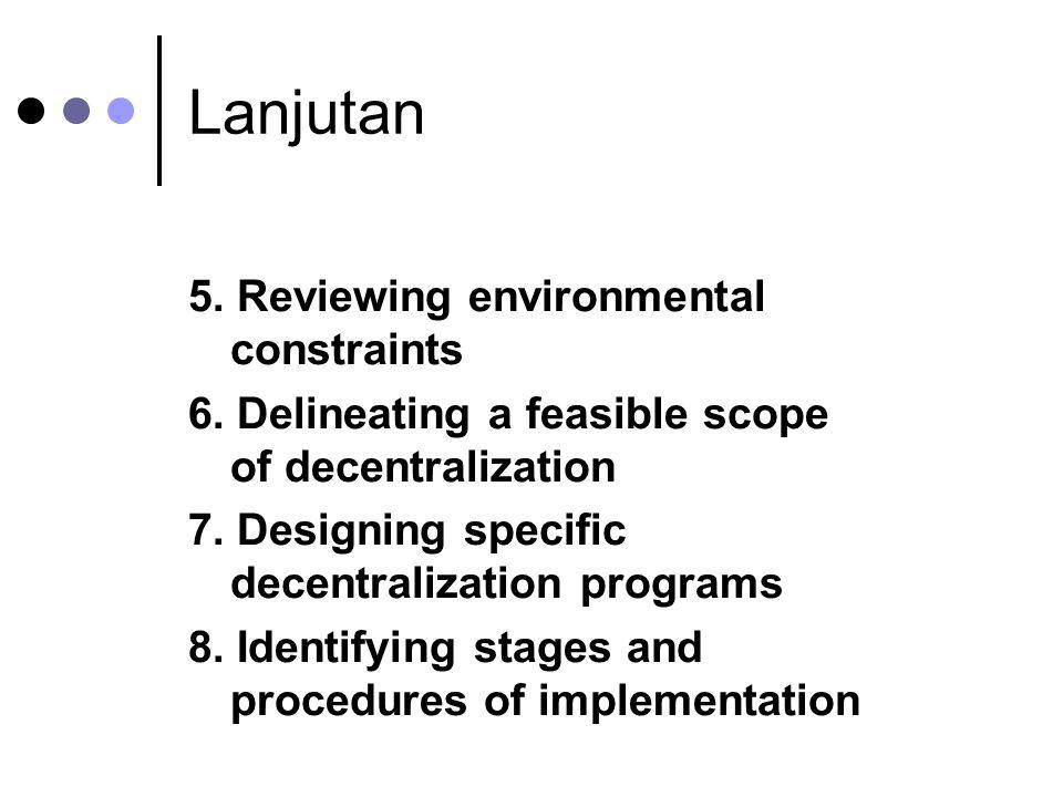 Lanjutan 5. Reviewing environmental constraints