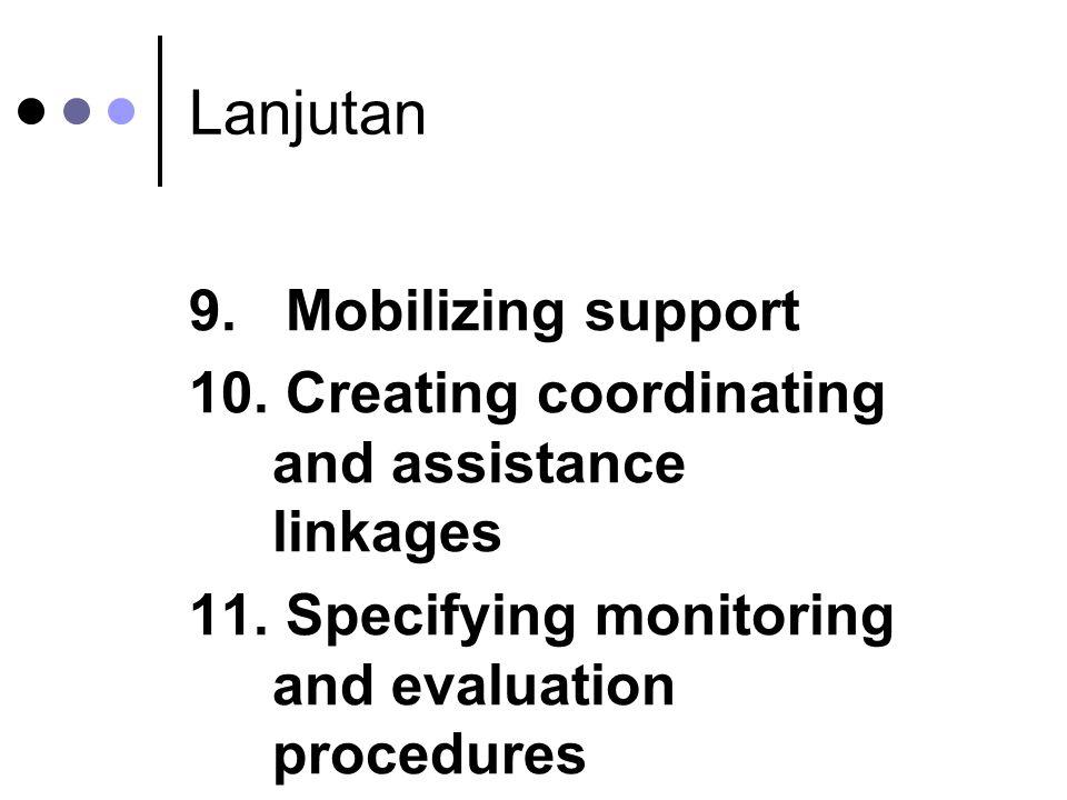 Lanjutan 9. Mobilizing support