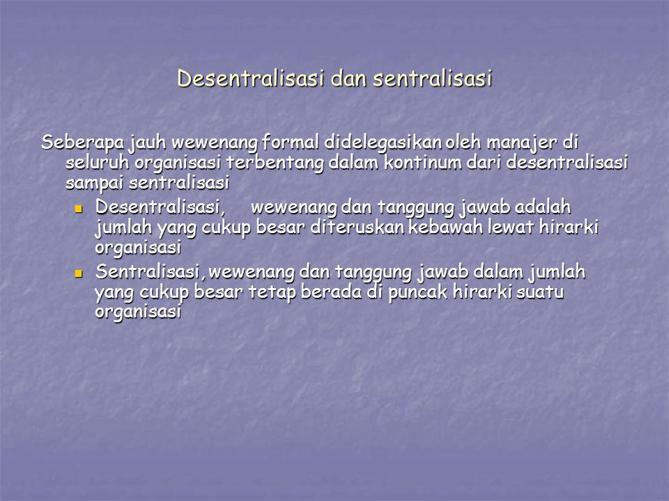 Desentralisasi dan sentralisasi