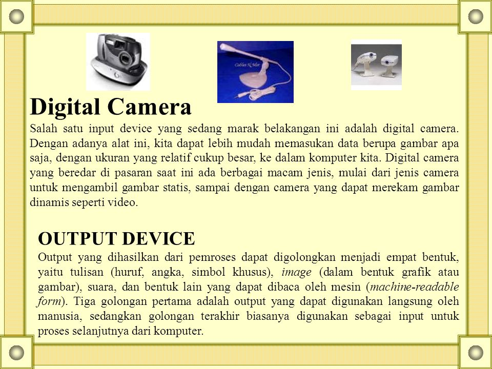 Digital Camera OUTPUT DEVICE