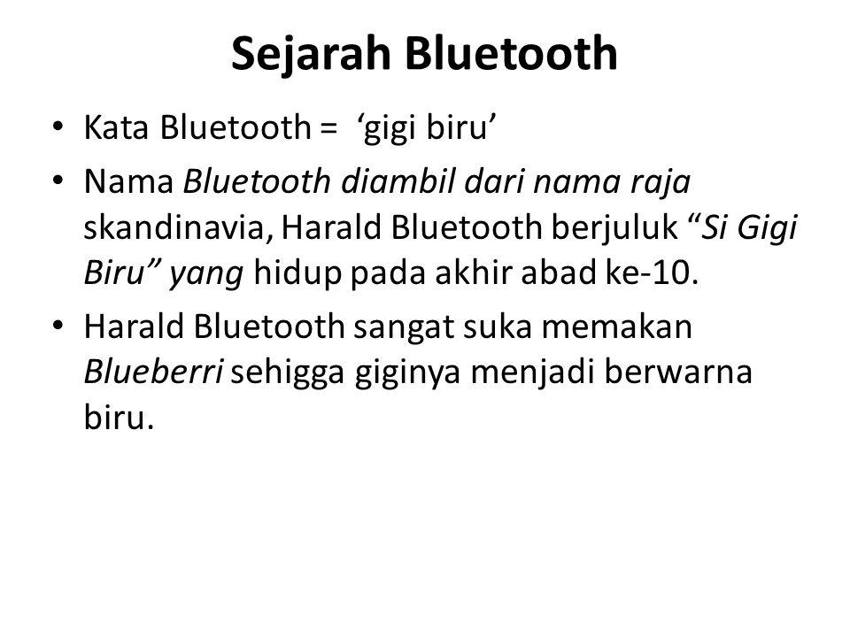 Sejarah Bluetooth Kata Bluetooth = 'gigi biru'