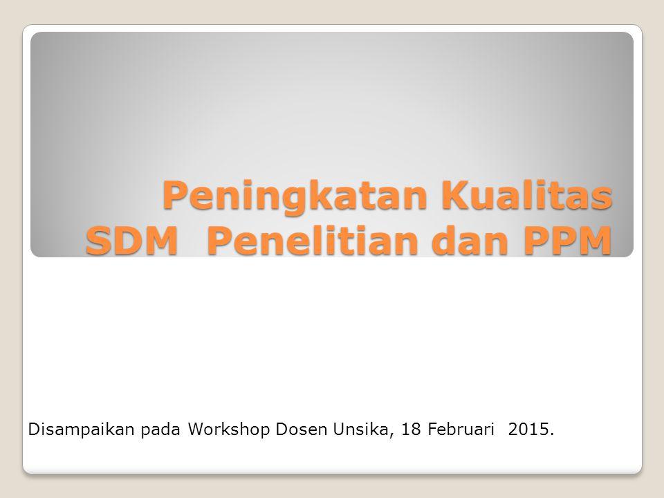Peningkatan Kualitas SDM Penelitian dan PPM