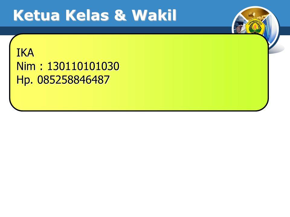 Ketua Kelas & Wakil IKA Nim : 130110101030 Hp. 085258846487
