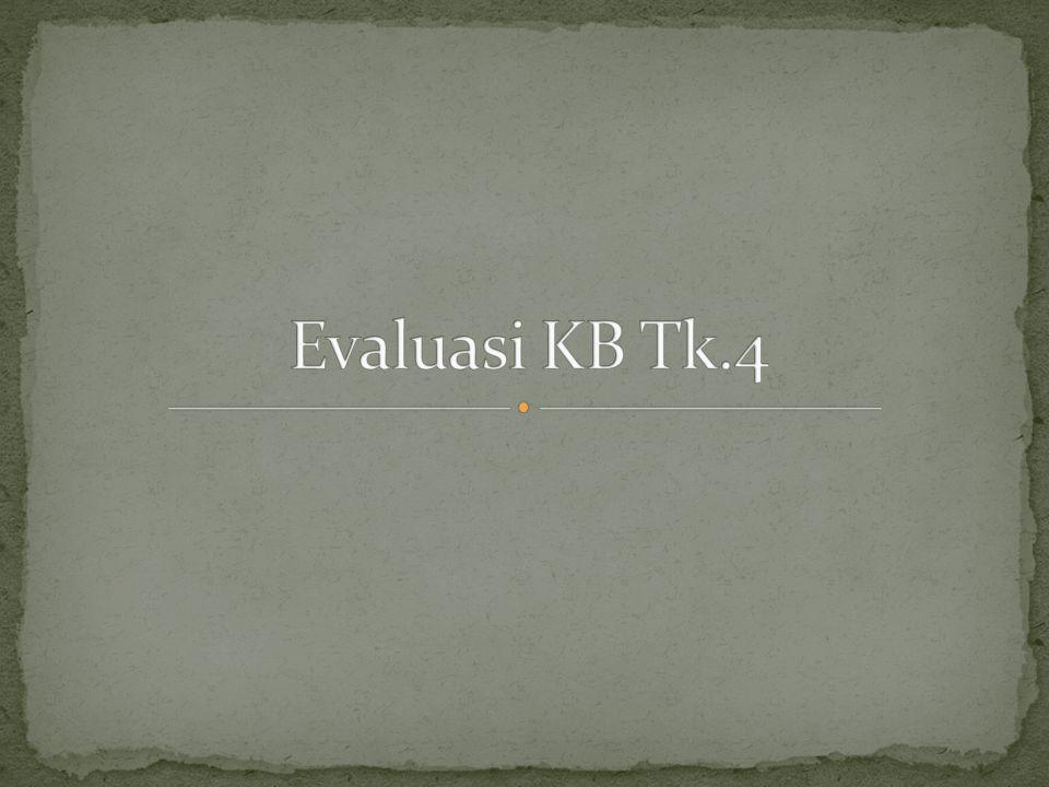 Evaluasi KB Tk.4