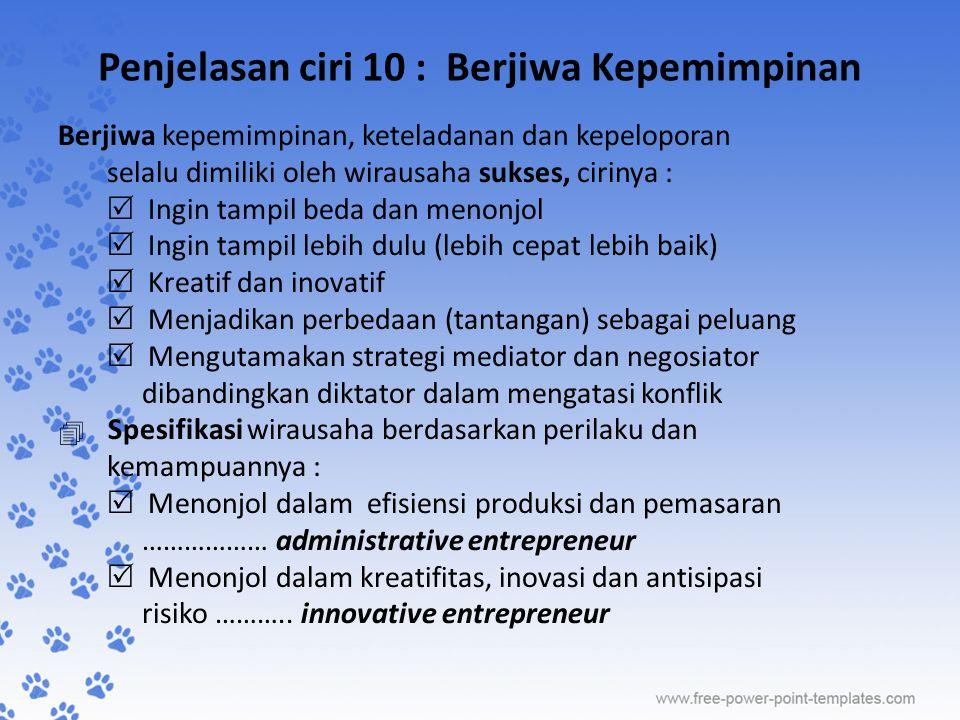 Penjelasan ciri 10 : Berjiwa Kepemimpinan