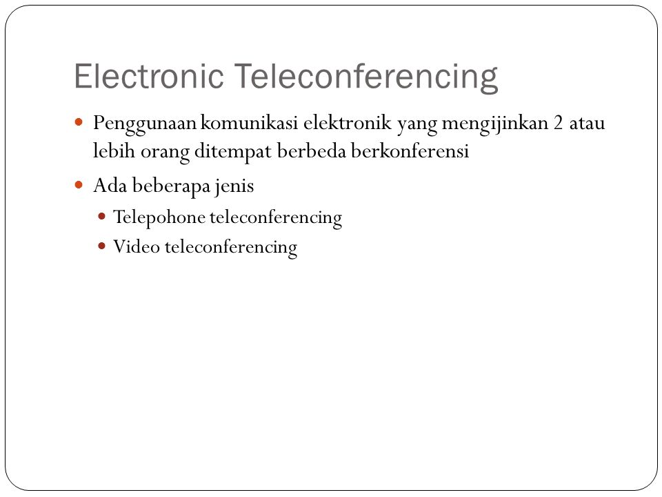 Electronic Teleconferencing