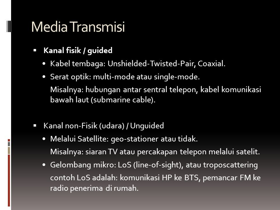 Media Transmisi Kanal fisik / guided