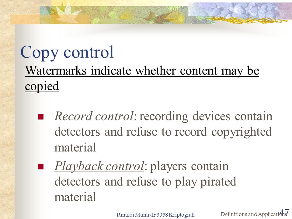 Copy control Watermarks indicate whether content may be copied
