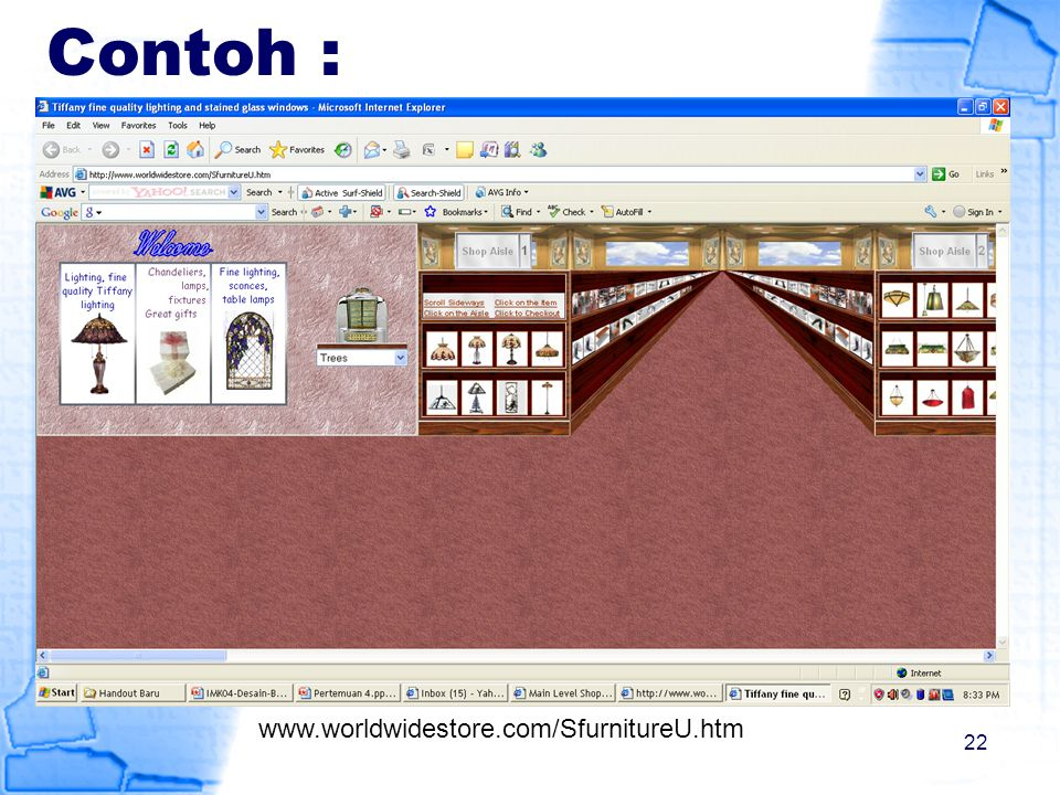 Contoh : www.worldwidestore.com/SfurnitureU.htm