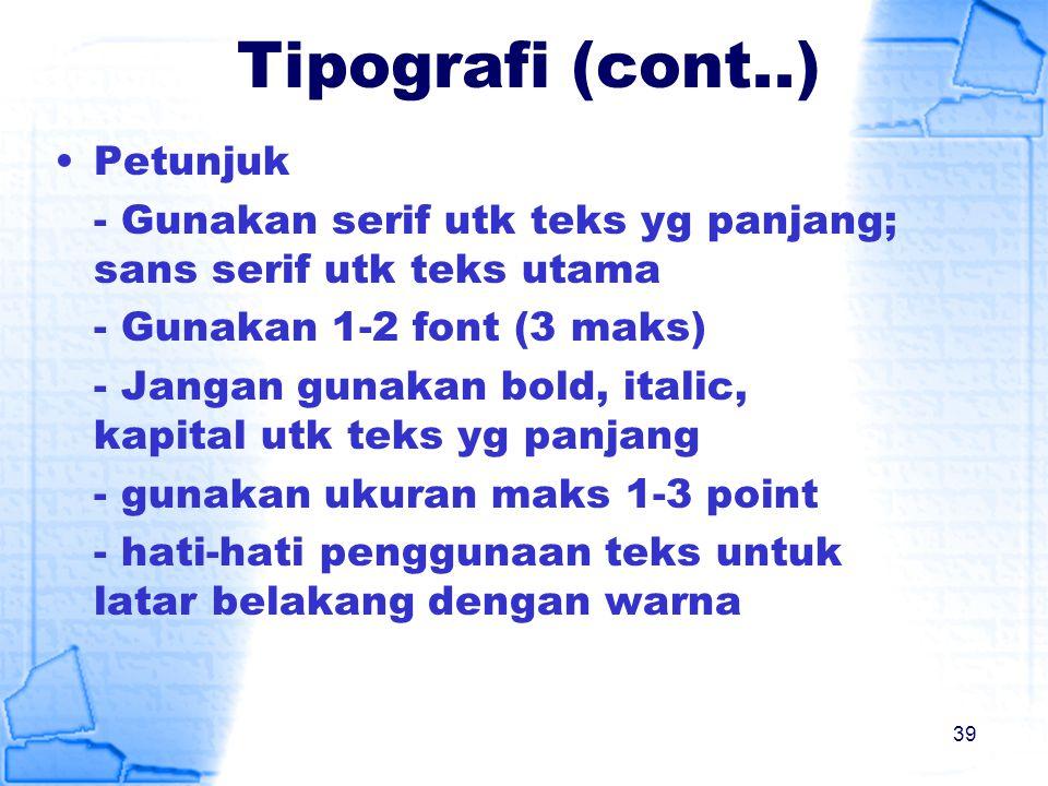 Tipografi (cont..) Petunjuk