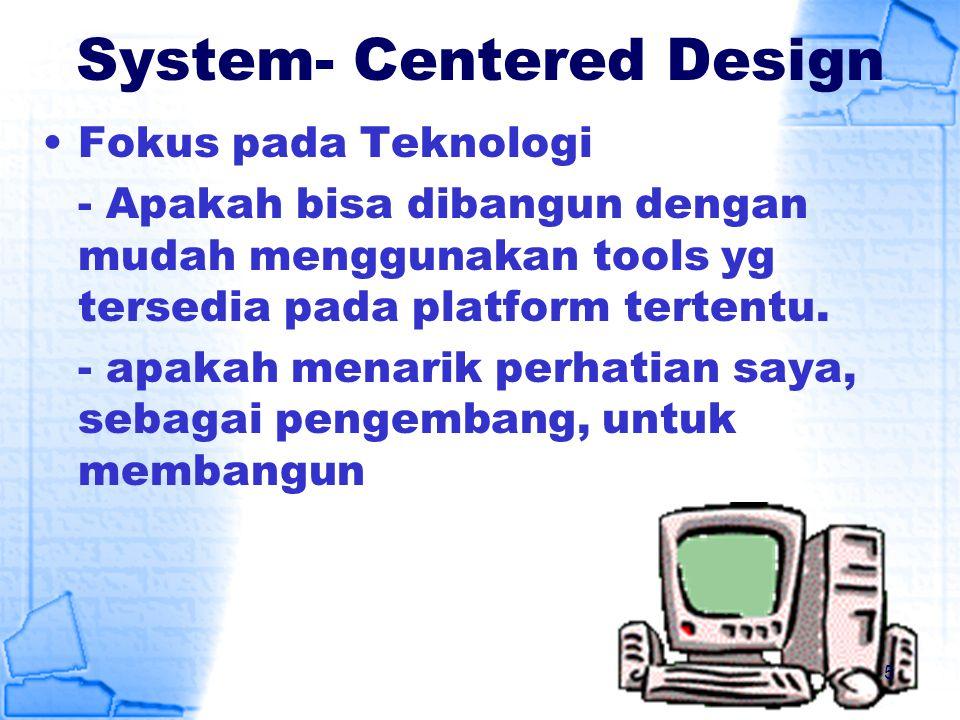 System- Centered Design