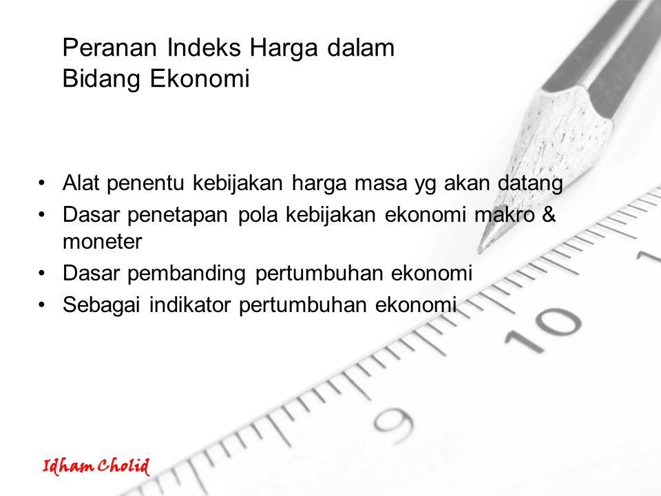 Peranan Indeks Harga dalam Bidang Ekonomi