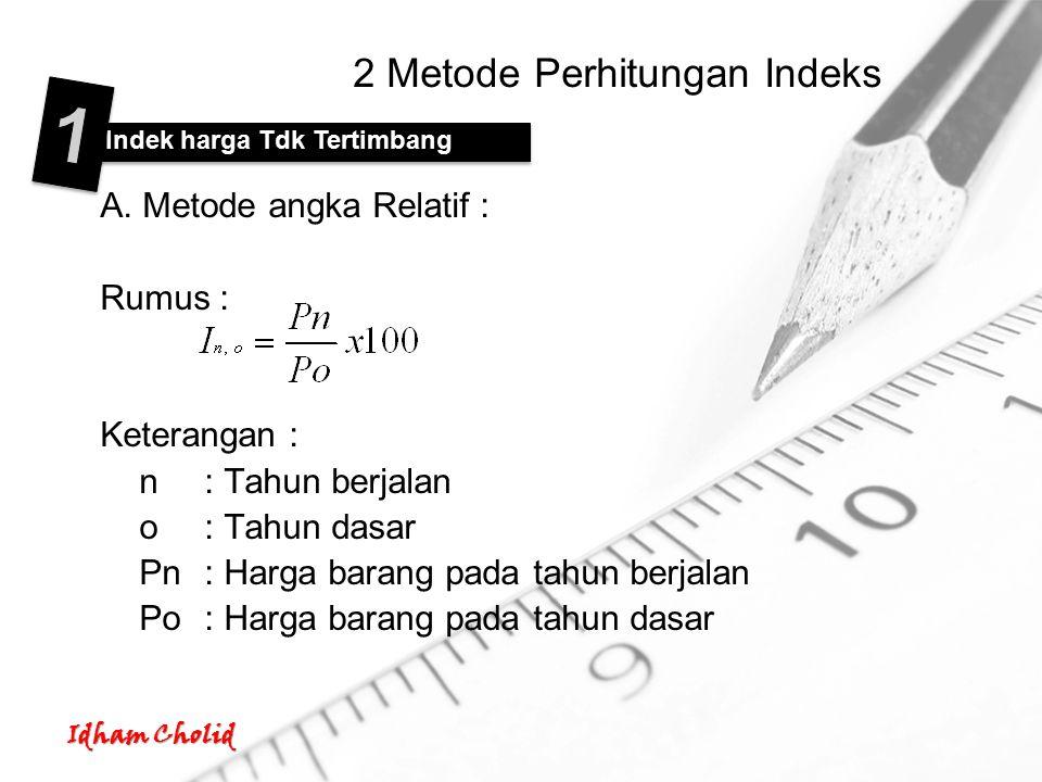 2 Metode Perhitungan Indeks