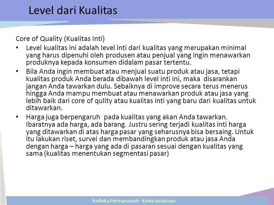 Level dari Kualitas Core of Quality (Kualitas Inti)