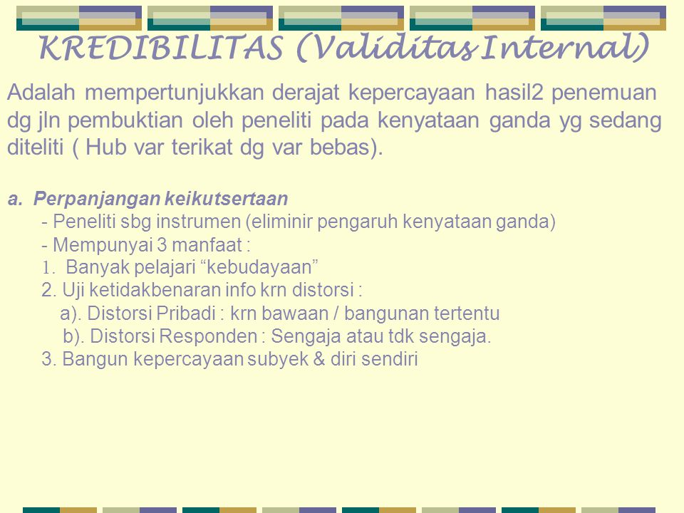 KREDIBILITAS (Validitas Internal)
