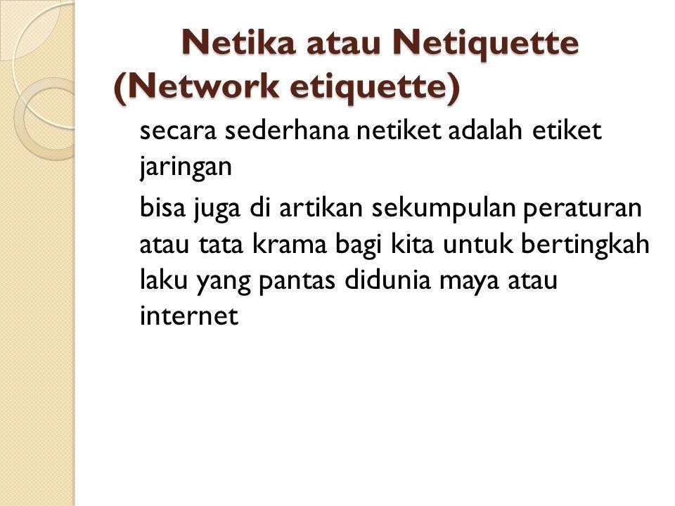Netika atau Netiquette (Network etiquette)
