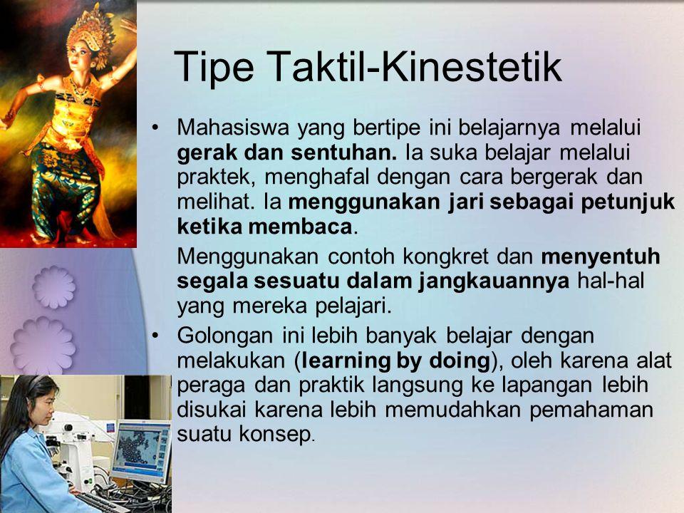 Tipe Taktil-Kinestetik
