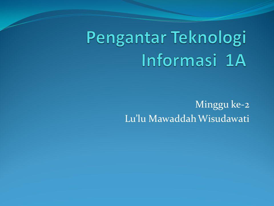 Pengantar Teknologi Informasi 1A