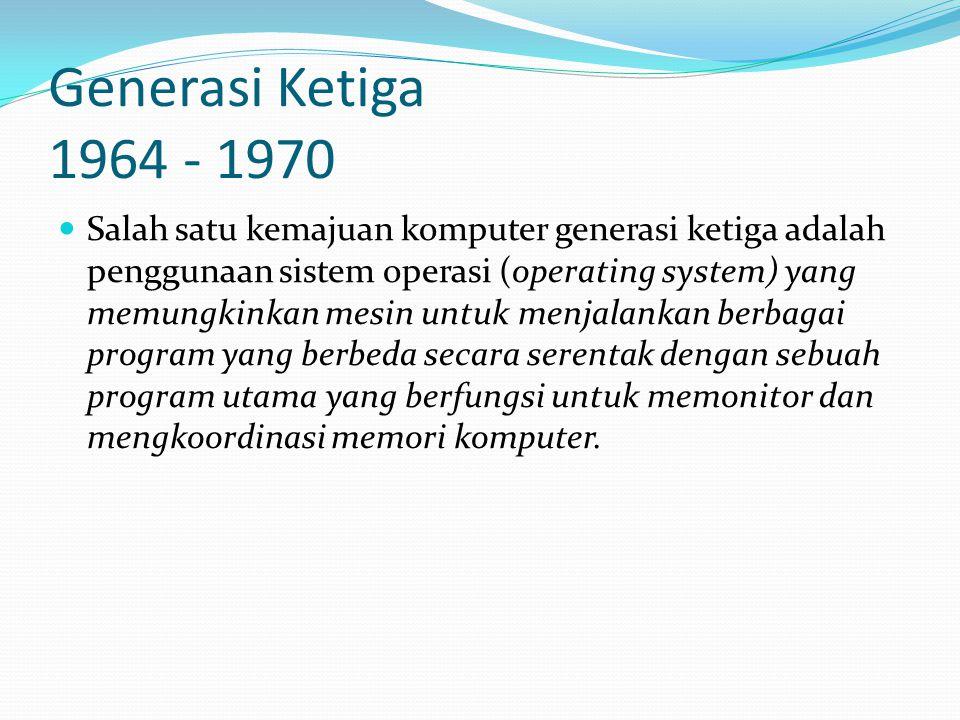 Generasi Ketiga 1964 - 1970