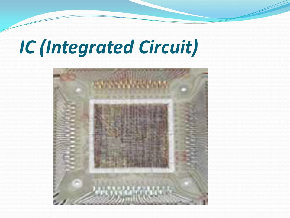 IC (Integrated Circuit)