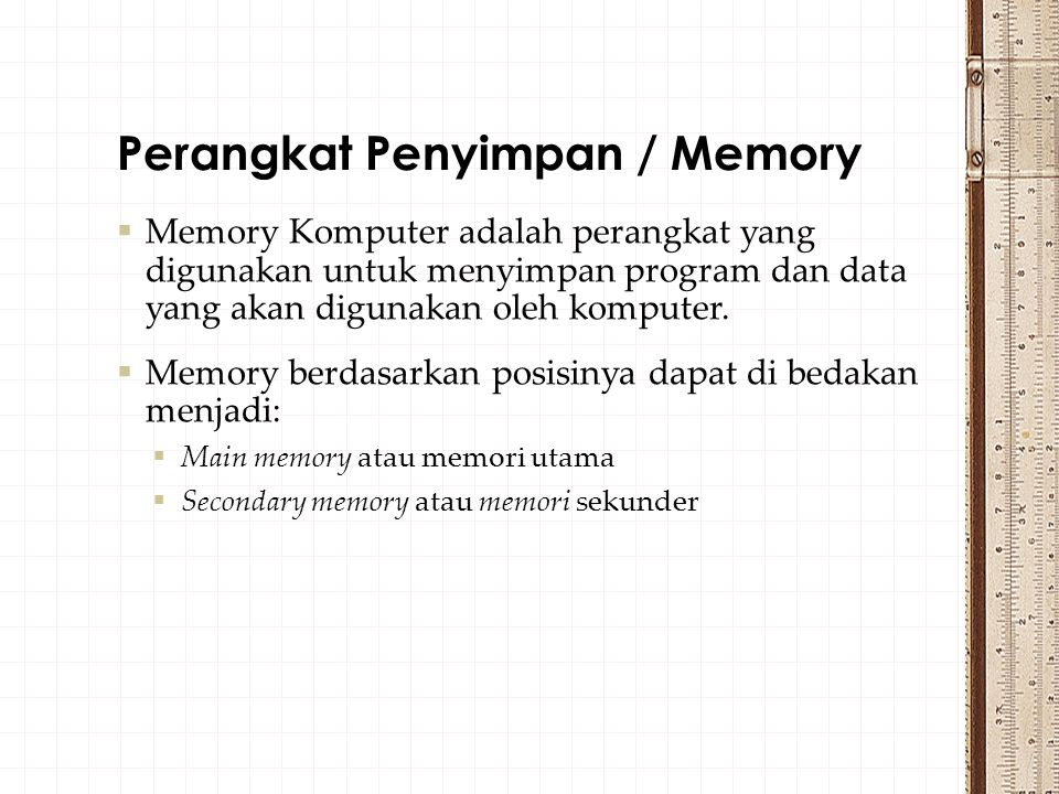 Perangkat Penyimpan / Memory
