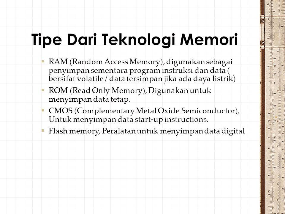 Tipe Dari Teknologi Memori