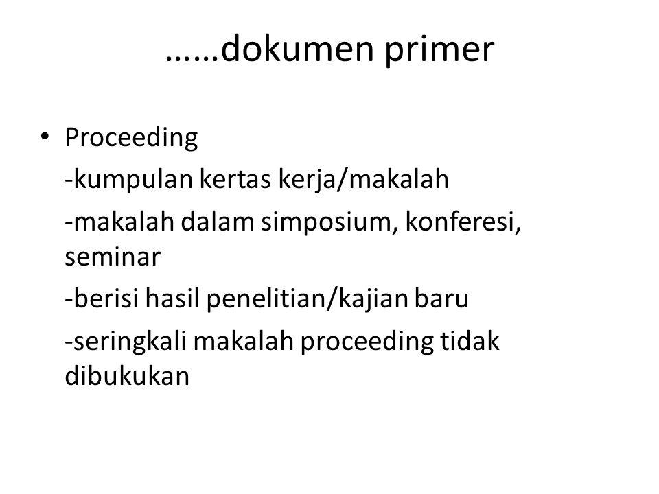 ……dokumen primer Proceeding -kumpulan kertas kerja/makalah