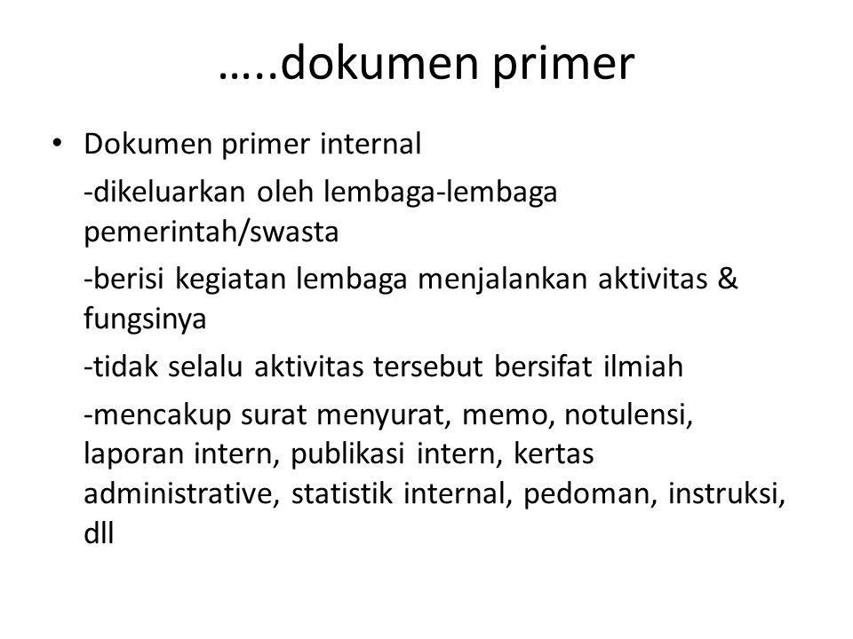 …..dokumen primer Dokumen primer internal