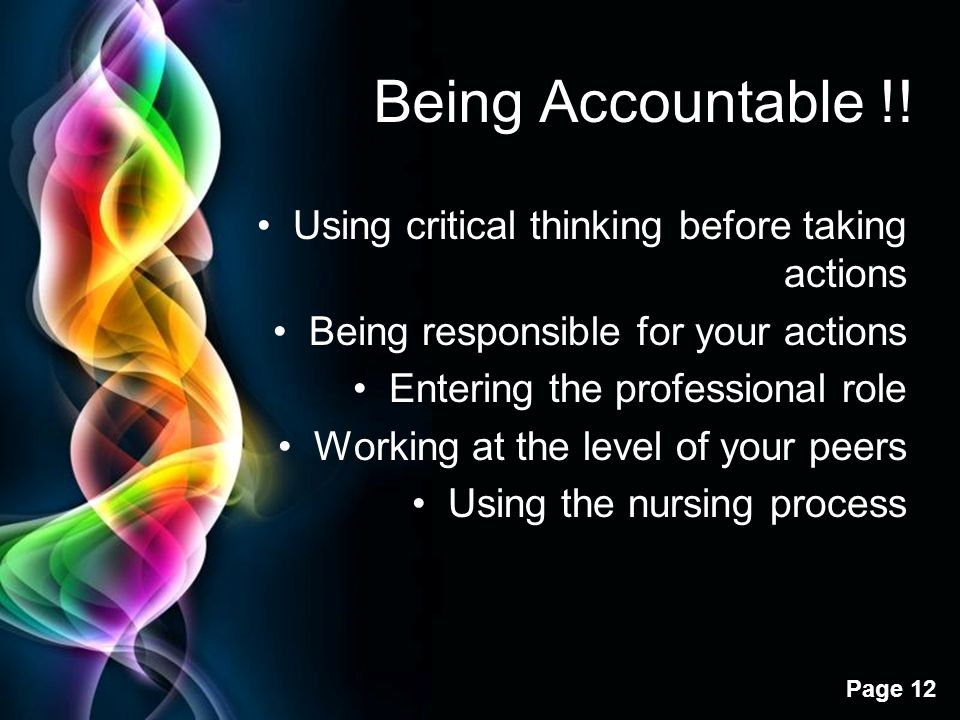 Being Accountable !! Using critical thinking before taking actions