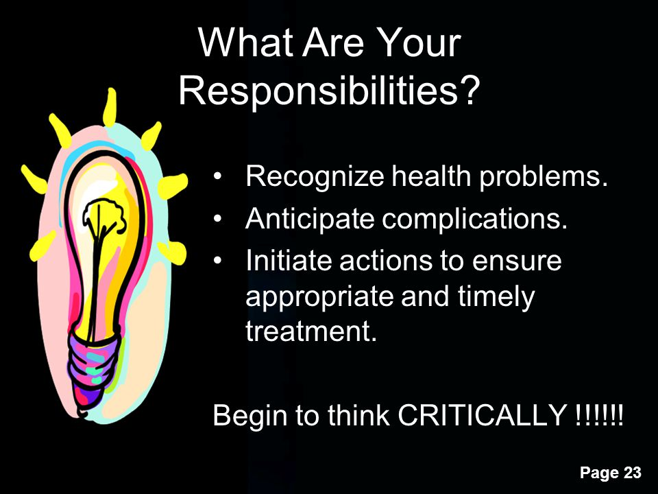 What Are Your Responsibilities Recognize health problems.