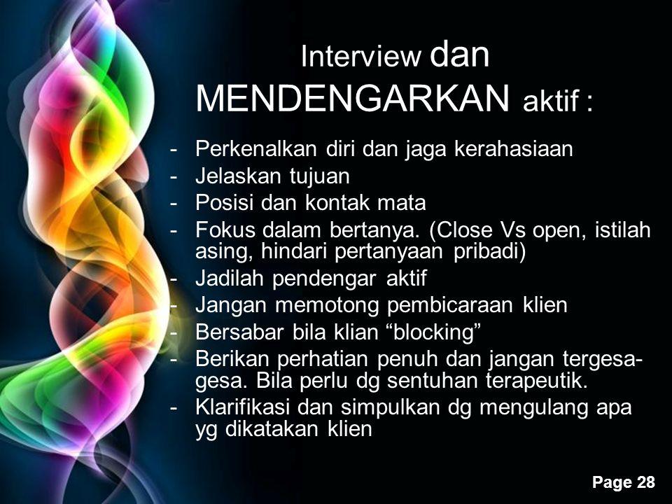 Interview dan MENDENGARKAN aktif :