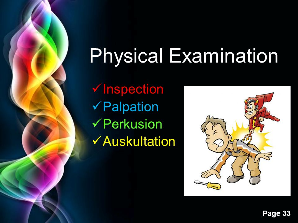 Physical Examination Inspection Palpation Perkusion Auskultation