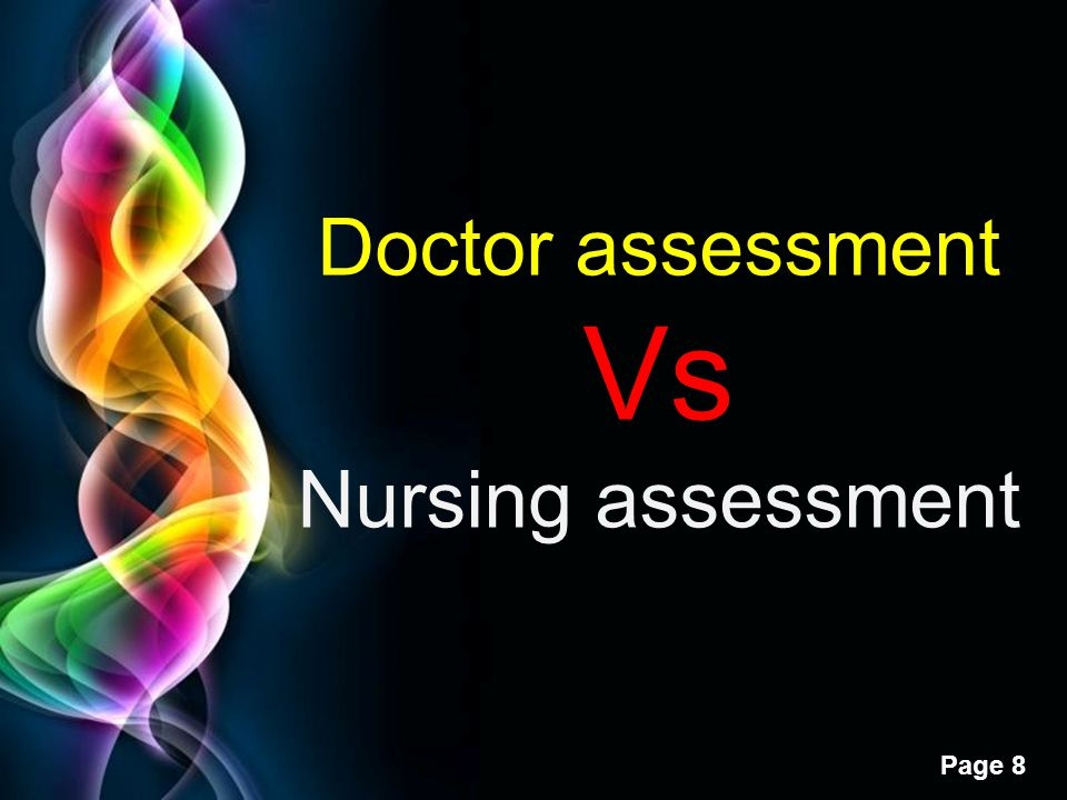 Doctor assessment Vs Nursing assessment