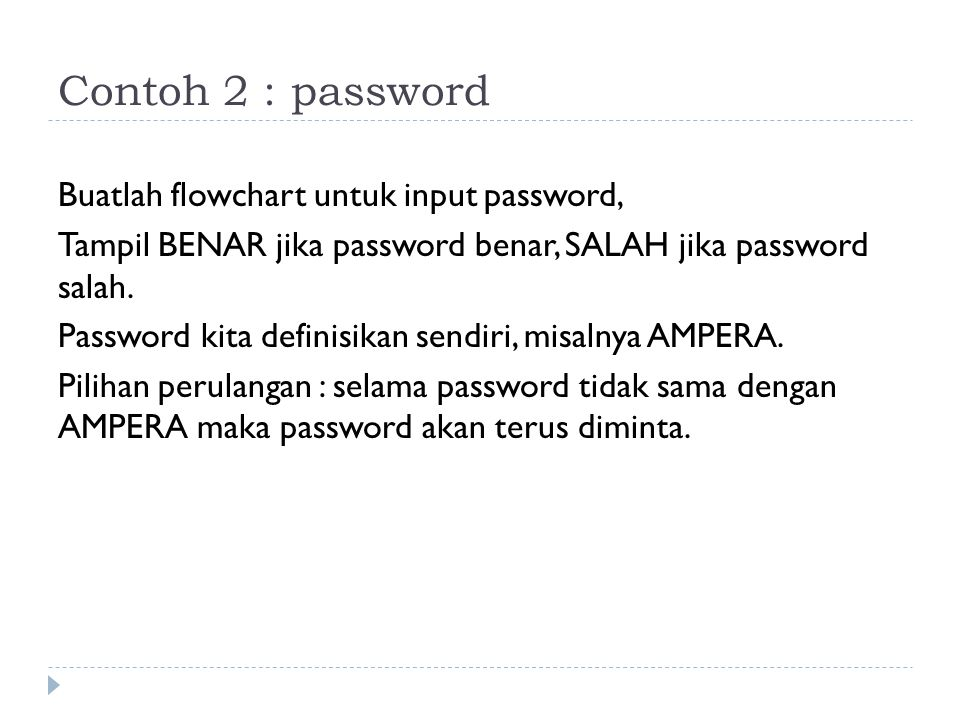 Contoh 2 : password