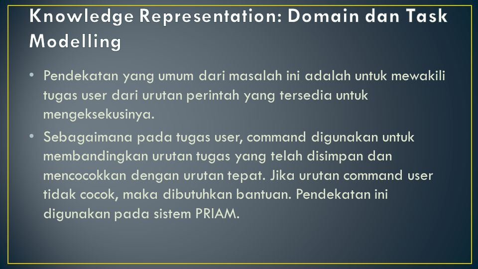 Knowledge Representation: Domain dan Task Modelling