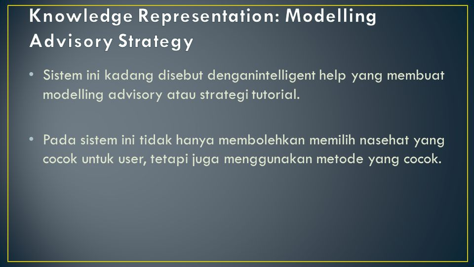 Knowledge Representation: Modelling Advisory Strategy