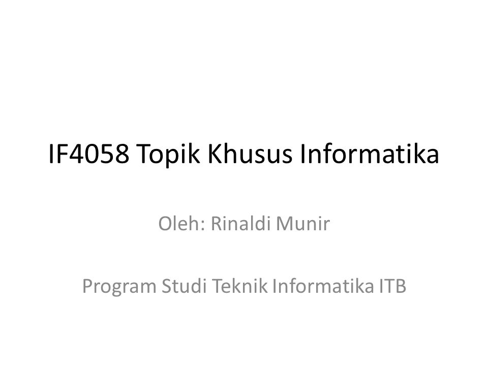 IF4058 Topik Khusus Informatika