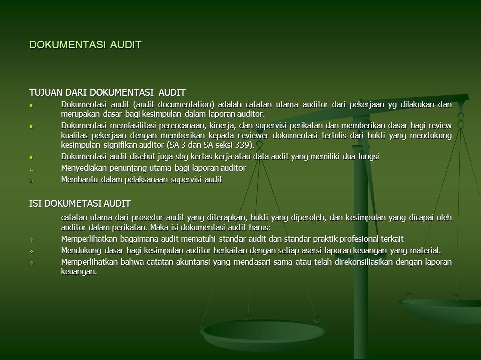DOKUMENTASI AUDIT TUJUAN DARI DOKUMENTASI AUDIT ISI DOKUMETASI AUDIT