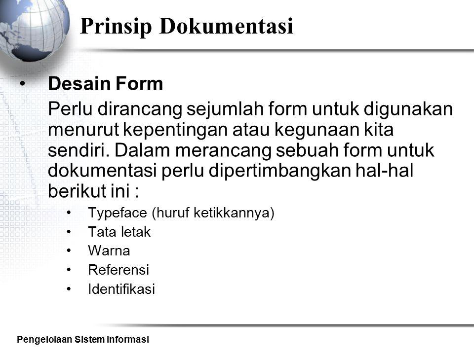 Prinsip Dokumentasi Desain Form