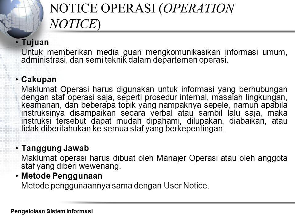 NOTICE OPERASI (OPERATION NOTICE)